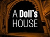 Tickets to see A Doll's House