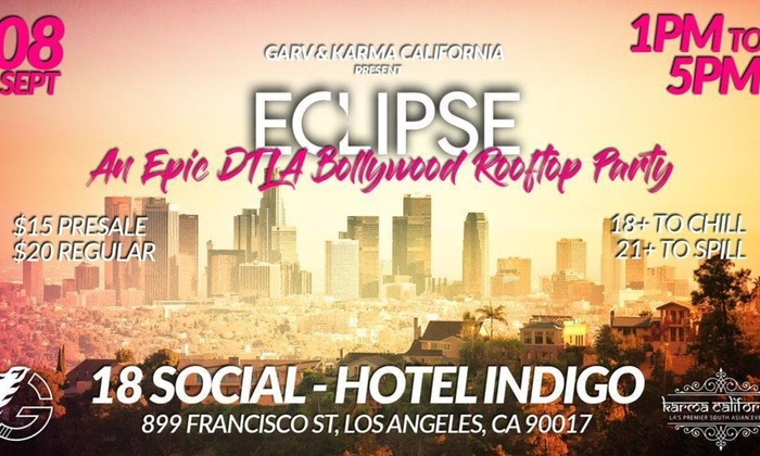 Goldstar Karma Code >> Eclipse An Epic Bollywood Rooftop Party Sunday Sep 8 2019 1 00pm