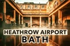 Heathrow Airport To Bath Private Airport Transfers