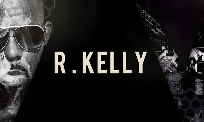 R  Kelly - Saturday January 27, 2018 / 11:00pm