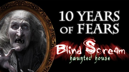 Blind Scream Haunted Houses - October 11-13, 17-20, 24-27 or 29-31, 2019