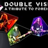 Double Vision, A Tribute to Foreigner & Crimes of Passion, A Tribut...