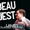"""Beau Jest"" - Saturday February 11, 2017 / 8:00pm"