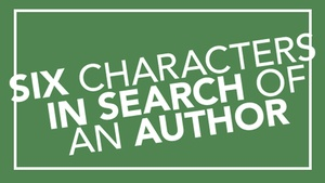 A Noise Within: Six Characters in Search of an Author at A Noise Within