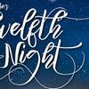 """Twelfth Night"" - Sunday, Apr. 8, 2018 / 2:00pm"