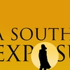 """""""A Southern Exposure"""""""
