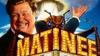 """Matinee"" Screening - Downtown Salem: ""Matinee"" Screening - Sunday September 24, 2017 / 2:00pm"