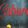 """""""Cabaret"""" - Thursday May 18, 2017 / 7:30pm (Preview)"""
