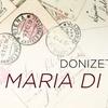 "Washington Concert Opera: Donizetti's ""Maria di Rohan"" - Sunday, Fe..."