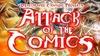 Attack of the Comics Comedy Show - Friday, Dec 27, 2019 / 10:45pm