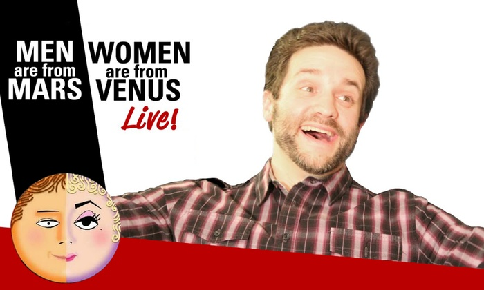 Scherr Forum Theatre, Thousand Oaks Civic Arts Plaza - Thousand Oaks: Men Are From Mars, Women Are From Venus at Scherr Forum Theatre, Thousand Oaks Civic Arts Plaza