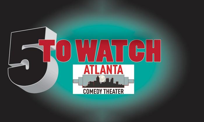 Atlanta Comedy Theater - Atlanta Comedy Theater: 5 to Watch: LGBT Edition at Atlanta Comedy Theater