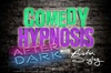 Comedy Hypnosis with Austin Singley AFTER DARK 18+