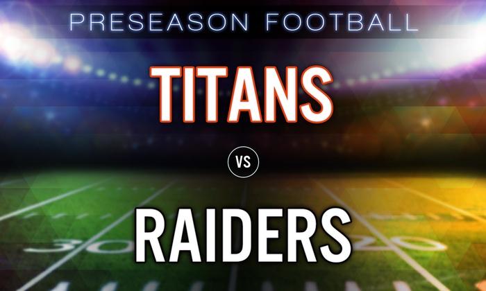 Tennessee Titans vs. Oakland Raiders