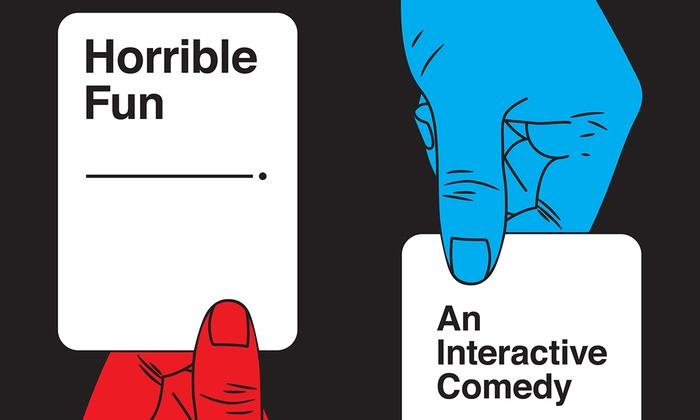 """""""Horrible Fun"""": Based on Cards Against Humanity"""