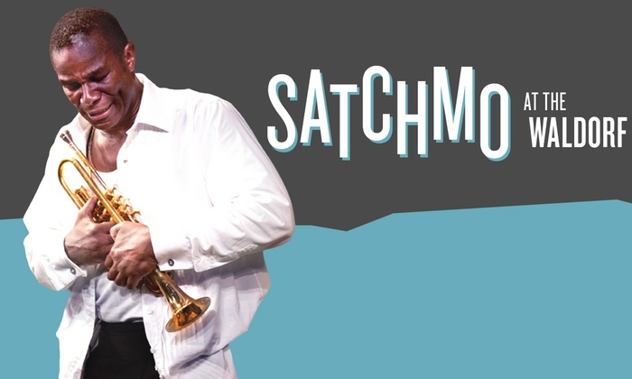 A.C.T. - American Conservatory Theater: Satchmo at the Waldorf at A.C.T.