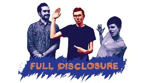 Atlas Theatre : Full Disclosure at Atlas Theatre