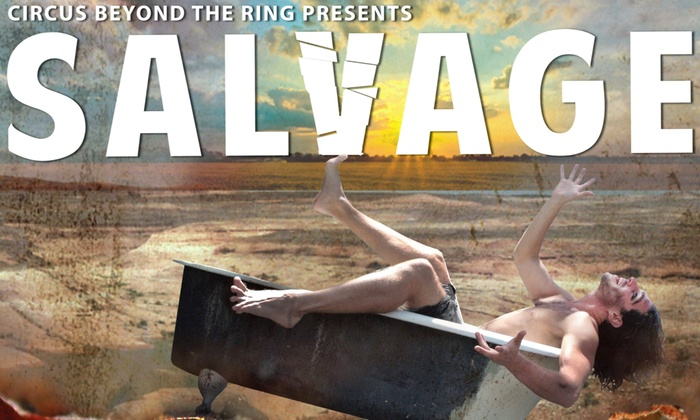 Kinetic Arts Center - West Oakland: Salvage (a circus) at Kinetic Arts Center