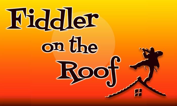 El Portal Theatre - El Portal Theatre: Fiddler on the Roof at El Portal Theatre
