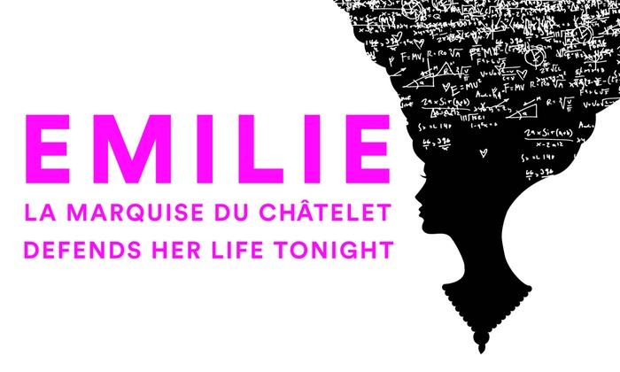 New Village Arts Theatre - Carlsbad: Emilie: La Marquise du Chatelet Defends Her Life Tonight at New Village Arts Theatre