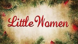 The Cornservatory: Little Women at The Cornservatory