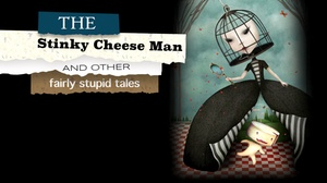 Chance Theater: The Stinky Cheese Man and Other Fairly Stupid Tales at Chance Theater
