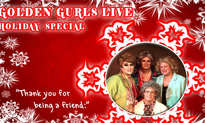 Funhouse Lounge - Hosford - Abernethy: Golden Gurls Live Holiday Show at Funhouse Lounge