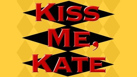 Kiss Me, Kate 8f3c99d4-84e1-4b12-84d0-8a76dd08d4b0