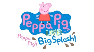 Microsoft Theater : Peppa Pig Live! at Microsoft Theater