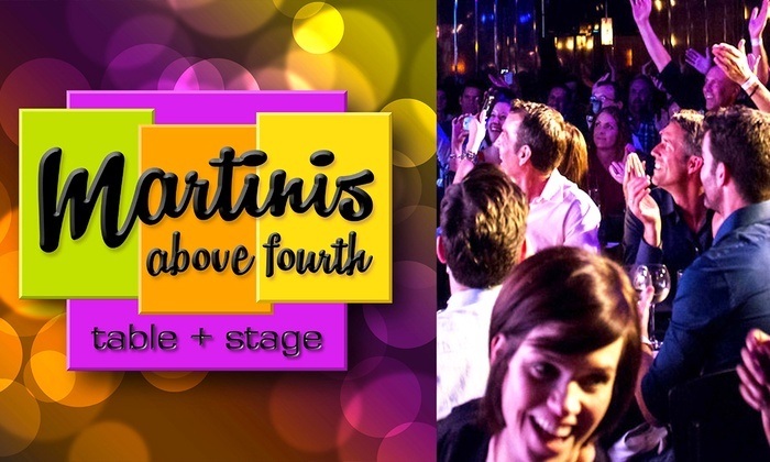Martinis Above Fourth | Table + Stage - Hillcrest: Martinis Above Fourth | Table + Stage