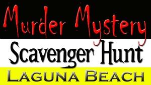 Downtown Laguna Beach : Murder Mystery Scavenger Hunt: Laguna Beach at Downtown Laguna Beach