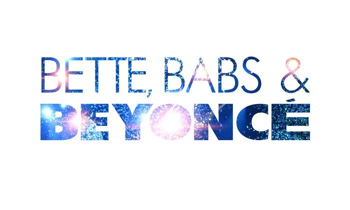 Alex Theatre - Alex Theatre: Bette, Babs & Beyoncé at Alex Theatre