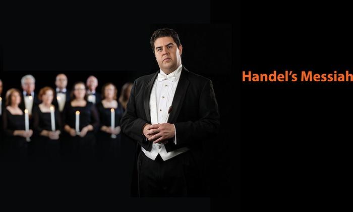Mesa Arts Center - Mesa Arts Center: Handel's Messiah at Mesa Arts Center