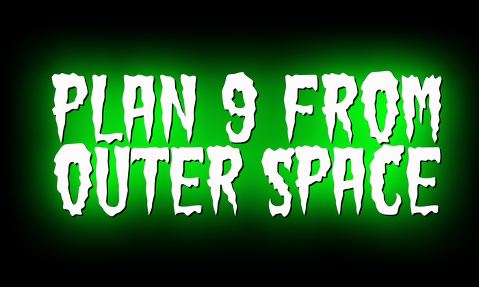 Maverick Theater - Downtown Fullerton: Plan 9 From Outer Space at Maverick Theater