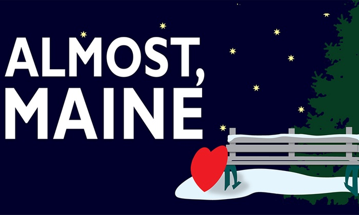 ONSTAGE in Bedford - Bedford: Almost, Maine at ONSTAGE in Bedford