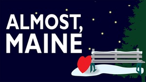ONSTAGE in Bedford: Almost, Maine at ONSTAGE in Bedford
