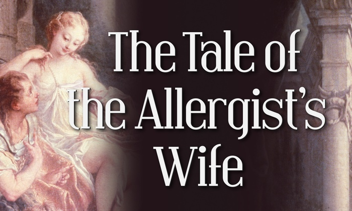The Little Theatre of Alexandria - Downtown Alexandria: The Tale of the Allergist's Wife at The Little Theatre of Alexandria