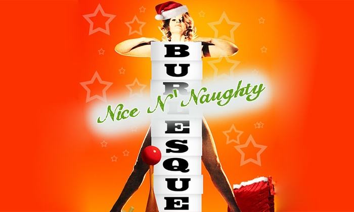 The Annoyance Theatre & Bar - Lakeview: Burlesque Is More: Nice N' Naughty at The Annoyance Theatre & Bar