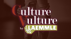 Laemmle Ahrya Fine Arts: Culture Vulture at Laemmle Ahrya Fine Arts