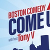Boston Comedy Come Up - Saturday, Apr. 14, 2018 / 7:30pm