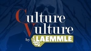 Laemmle Playhouse 7: Culture Vulture at Laemmle Playhouse 7