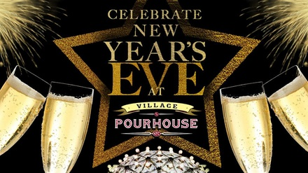 New Year's Eve 2016 at Village Pourhouse at Village Pourhouse--Downtown
