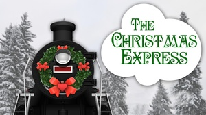 The Runway Theatre : The Christmas Express at The Runway Theatre