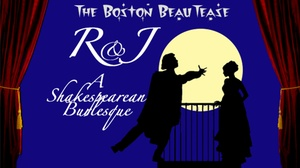 Davis Square Theatre: R & J: A Shakespearean Burlesque at Davis Square Theatre