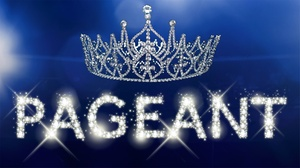 Lesher Center for the Arts - Knight Stage 3 Theatre: Pageant: The Musical at Lesher Center for the Arts - Knight Stage 3 Theatre