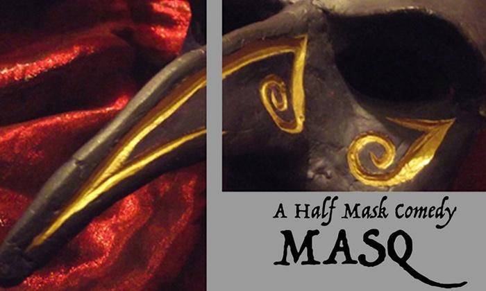 Phoenix Theater - Lowry Hill East: Masq: A Half Mask Commedia at Phoenix Theater