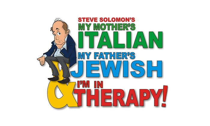 Cary Memorial Hall - Lexington Town Center: My Mother's Italian, My Father's Jewish & I'm In Therapy! at Cary Memorial Hall