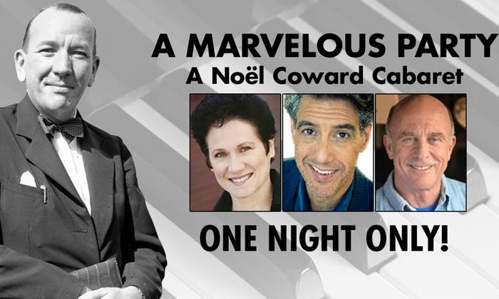 Olney Theatre Center - Mainstage - Ashton-Sandy Spring: A Marvelous Party: A Noël Coward Cabaret at Olney Theatre Center - Mainstage