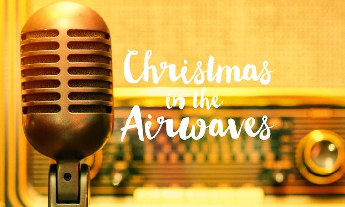 Lyric Arts Main Street Stage - Brooklyn Park - Maple Grove: Christmas in the Airwaves at Lyric Arts Main Street Stage