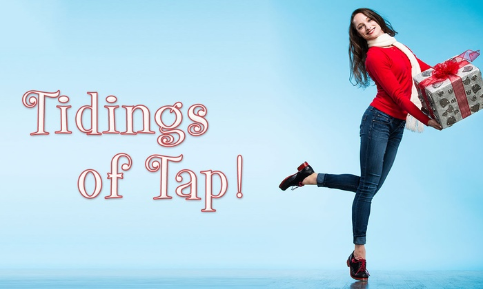 UIC Theatre  - Little Italy: Tidings of Tap! at UIC Theatre